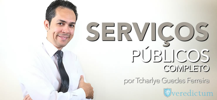 Serviços Públicos - completo - por Tcharlye Guedes Ferreira