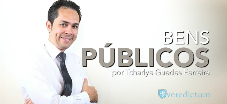 Bens Públicos por Tcharlye Guedes Ferreira