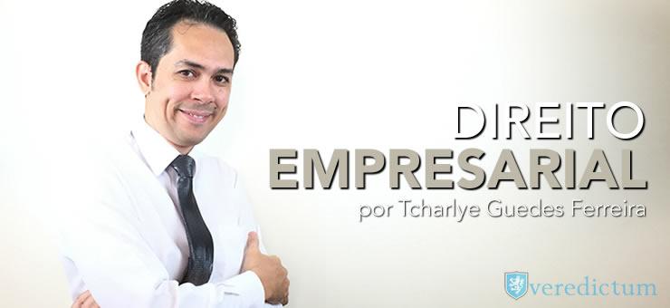 Breve abordagem do Direito Empresarial por Tcharlye Guedes Ferreira