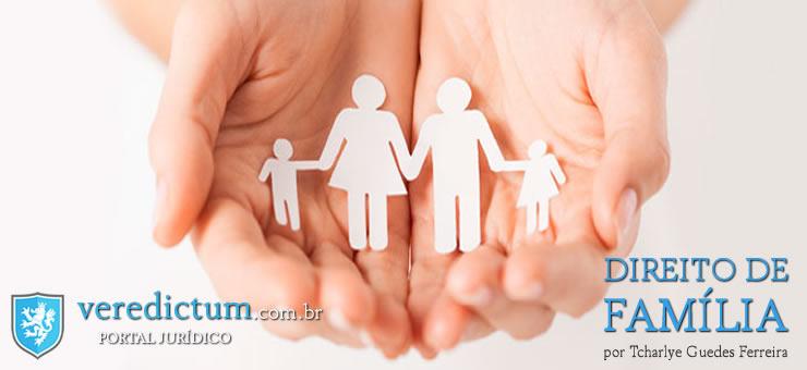 Direito das Famílias. Entenda melhor como funciona por Tcharlye Guedes Ferreira
