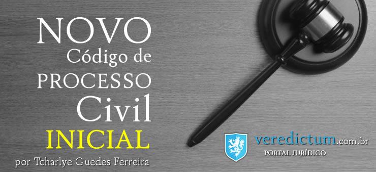 Inicial - Novo Código de Processo Civil por Tcharlye Guedes Ferreira
