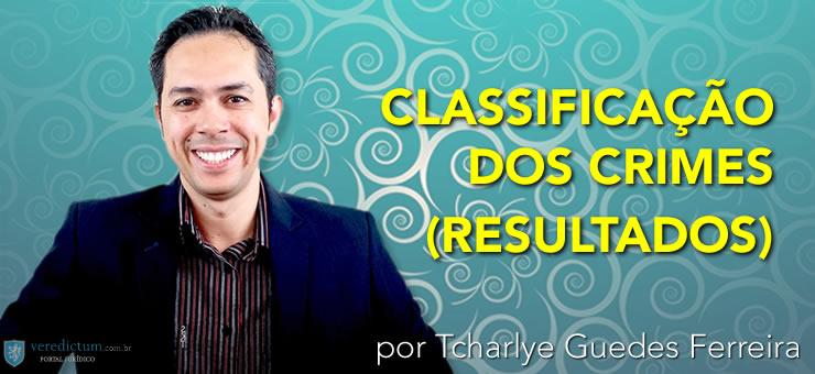 Classificação dos Crimes (Resultados) por Tcharlye Guedes Ferreira